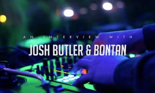 JOSH BUTLER and BONTAN 'Be True' 2015 Tour Interview