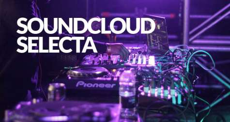 Soundcloud Selecta 13 February